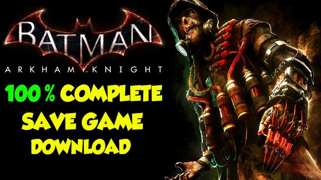 [PC] Batman: Arkham Asylum (100% Save Game) - Your Save Games