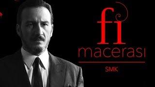 Fi Macerası - Sadık Murat Kolhan