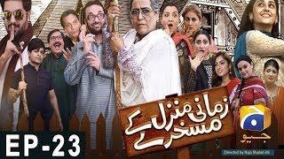 Zamani Manzil Kay Maskharay  Episode 23 | Har Pal Geo