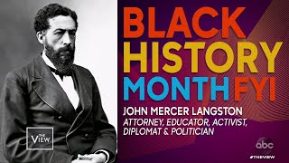 Black History Month FYI: John Mercer Langston | The View