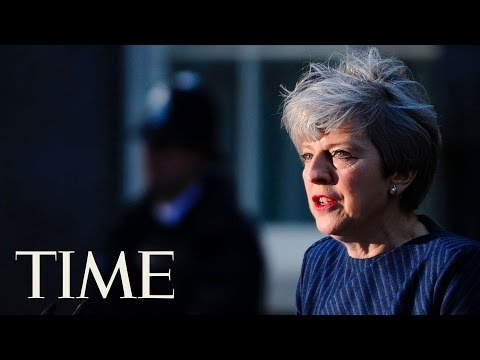 Prime Minister Theresa May Shocks Britain By CallingFor Snap Election | TIME