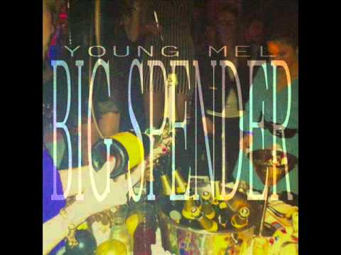 Big Spender - Young Mel
