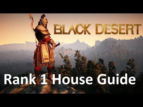 How To Get a Rank 1 House - Player Housing Guide - Black Desert Online