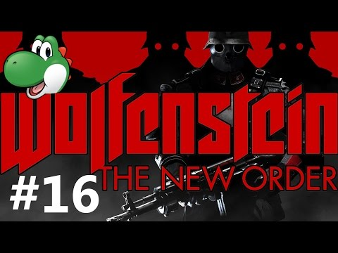 Let's Play Wolfenstein: The New Order - Part 16