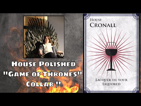 "House Polished ""Game of Thrones""  Collab with Clare Gray and Lisa Hendy"