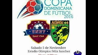 unev fc vs atlticos fc   jornada 2 cdf 2016