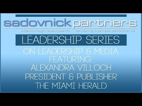 Alexandra Villoch President & Publisher Miami Herald Media