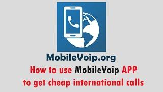 Mobilevoip.org में सस्ते अंतरराष्ट्रीय कॉल प्राप्त करने के लिए MobileVoip APP का उपयोग कैसे करें screenshot 1