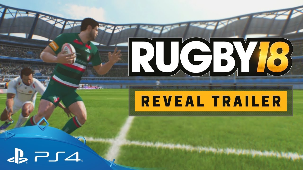 Rugby 18 Reveal Trailer Ps4 Youtube