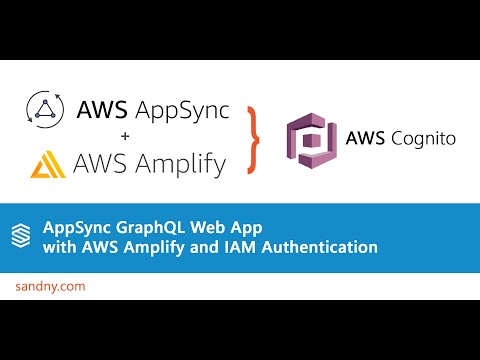 AppSync GraphQL Web App with AWS Amplify and IAM