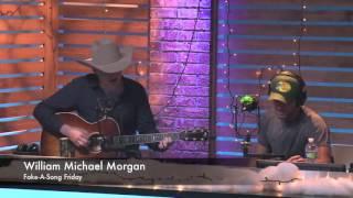 William Michael Morgan: Fake-A-Song Friday