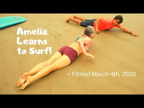 Amelia Learns To Surf In Olón Ecuador (Filmed 2 Weeks Prior To The Quarantine)