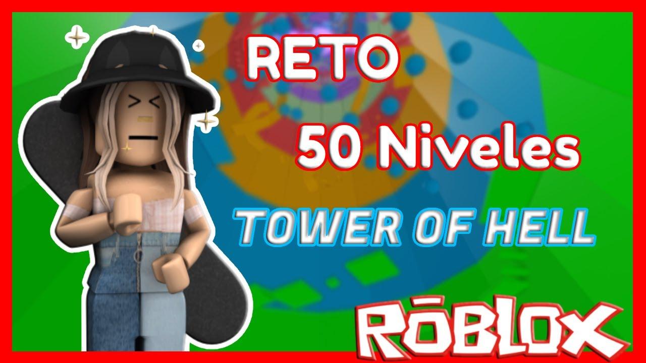 Tower Of Hell Con 50 NIVELES 😨 | ROBLOX | Valen Latina