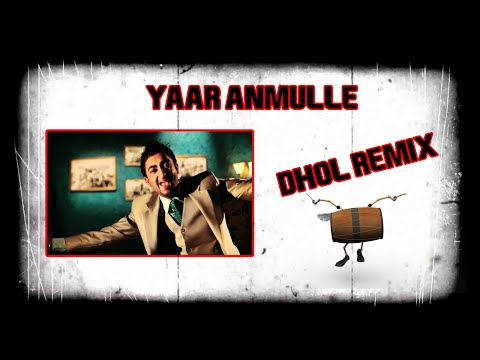 Remix Song Yaar Anmulle