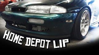 Home Depot Lip 240sx