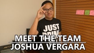 Meet the Team - Joshua Vergara