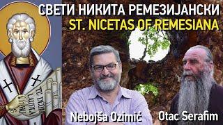 Sveti Nikita Remezijanski (Nebojša Ozimić, Otac Serafim)