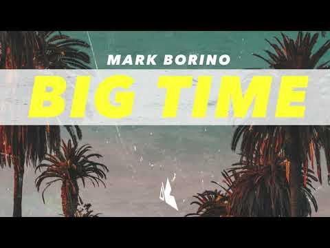 Mark Borino - Big Time