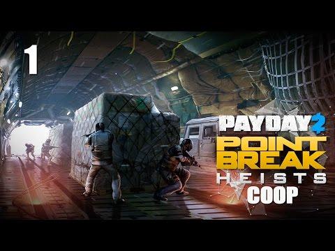 "Payday 2 DLC ""Point Break"" - Прохождение pt1 - Beneath the Mountain"