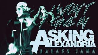Asking Alexandria I Won 39 t Give In versi Bahasa Jawa THoC.mp3