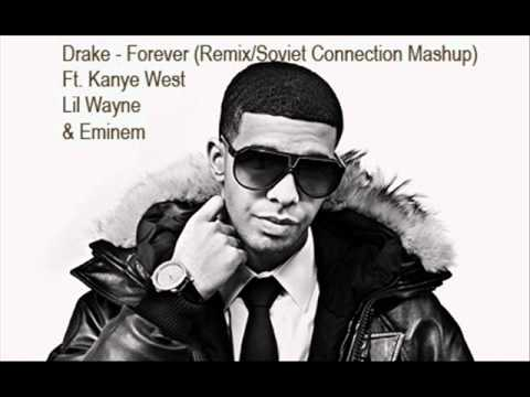 Drake - Forever (Remix/Soviet Connection Mashup) ft. Kanye West, Lil Wayne & Eminem