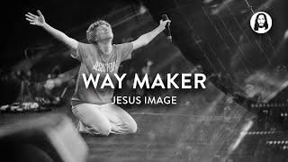 Way Maker | Steffany Gretzinger | John Wilds | Jesus Image C...