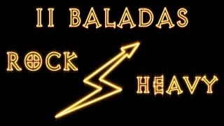 11 baladas Rock & Heavy