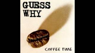 Guess Why - Go Alone