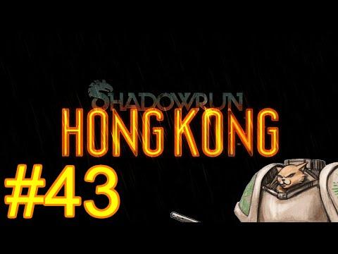 Shadowrun Hong Kong Gameplay / Let's Play - Ku Feng's Return - Part 43
