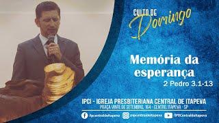 2 Pedro 3.1-13 - Memória da esperança