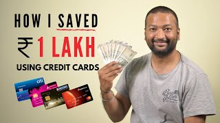 How I saved 1 Lakh using Credit Cards in one year