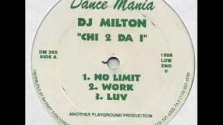 DJ Milton- Work