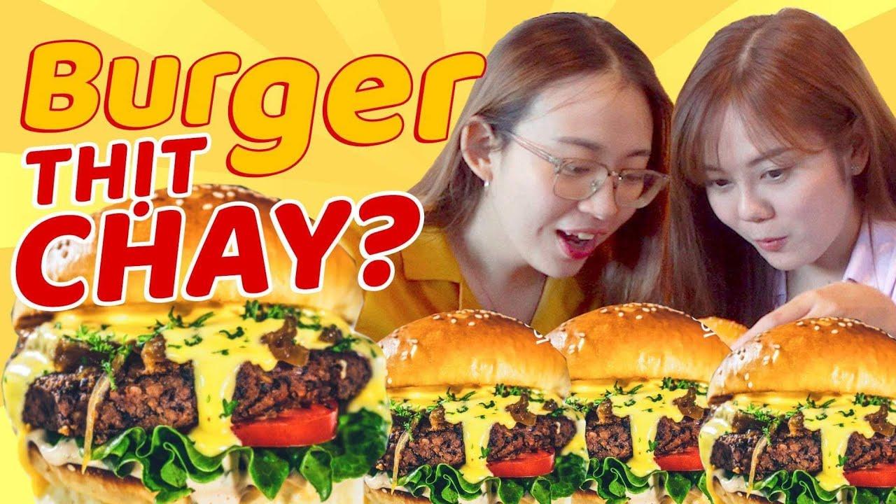 Tá hoả Burger chay mà ăn ngon như thịt thật