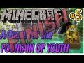 WE ARE DONE! A Quest For The FOUNTAIN OF YOUTH - part 5 - MineCraft Custom Map