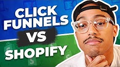 ClickFunnels Vs Shopify -  Whats The Difference?