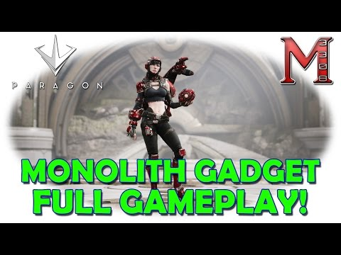 Paragon MONOLITH Gadget Full Gameplay