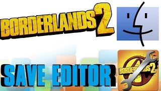 Mod Borderlands 2 Save Files! (Mac)