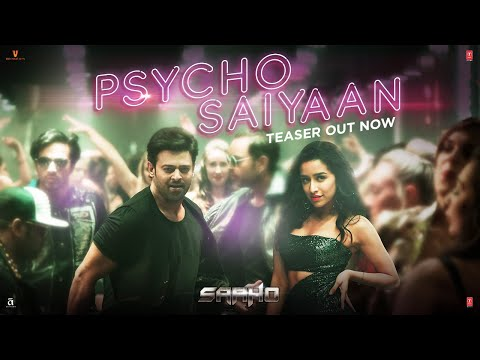 Saaho | Psycho Saiyaan Teaser (Hindi) | Prabhas and Shraddha