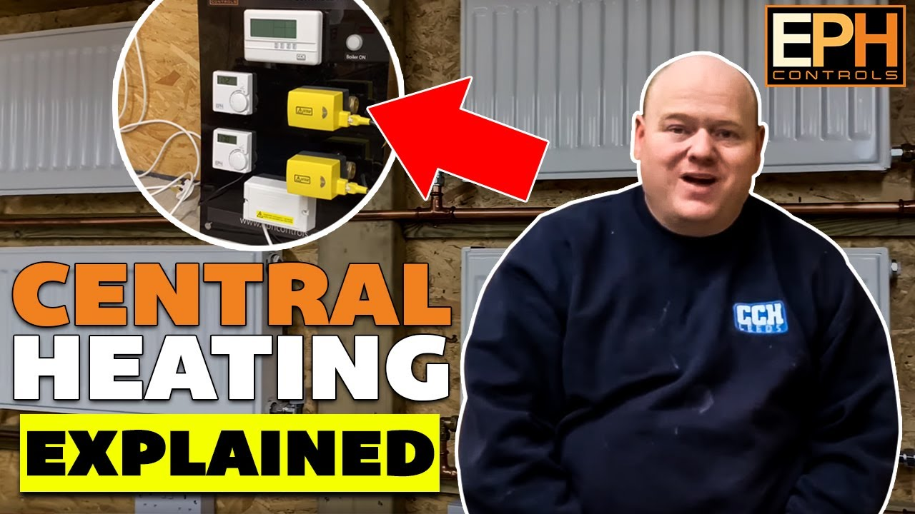 Central Heating Systems Explained