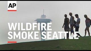 Wildfire Smoke Blankets Seattle