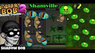 Robbery Bob 2 Shamville  Menggunakan Mobil Rc   Bayangan Bob   Penghuni Penjara Bagian 2