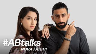 #ABtalks with Nora Fatehi - مع نورة فتحي | Chapter 55