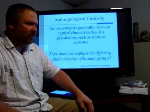 Cultural Anthropology - Chapter 1 Lecture