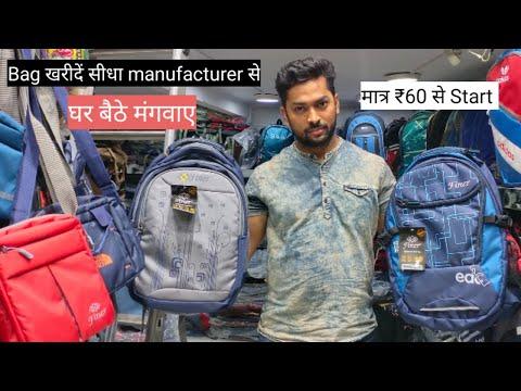 Bags Wholesale Market In Delhi   Bag Manufacturer in Delhi   School , Office Bags & Traveling Bag  