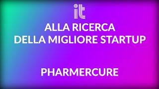 Alla ricerca delle migliori startup: Maurizio Campia (Pharmercure)