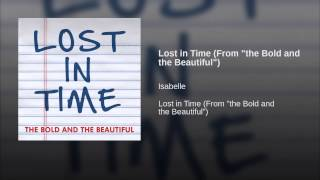 "Lost in Time (From ""the Bold and the Beautiful"")"