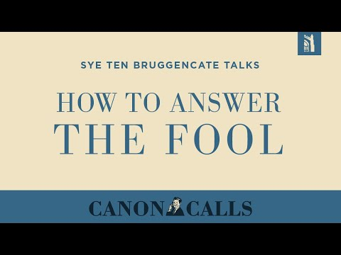 How to Answer the Fool / Sye Ten Bruggencate