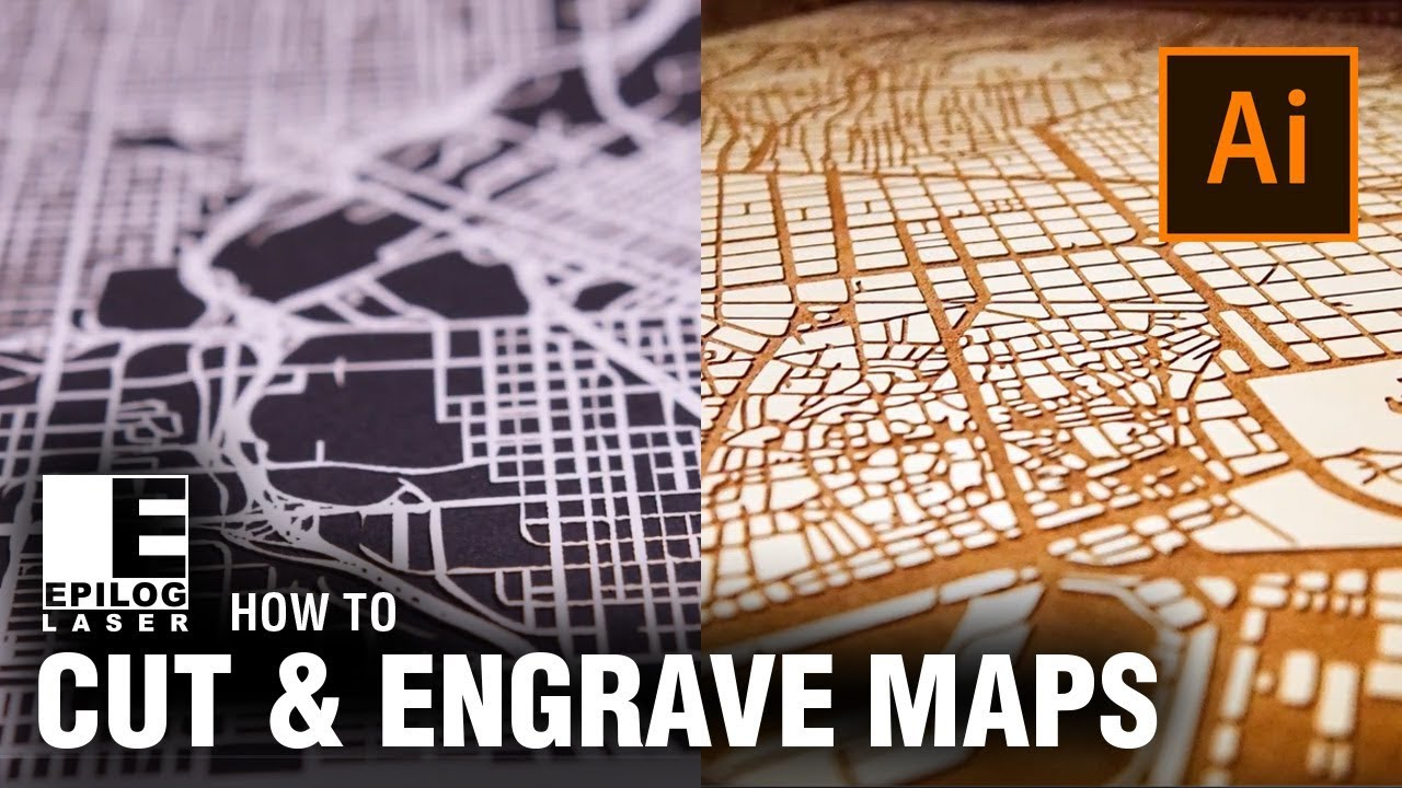 Laser Cutting & Engraving City Maps with Adobe Illustrator - Epilog ...