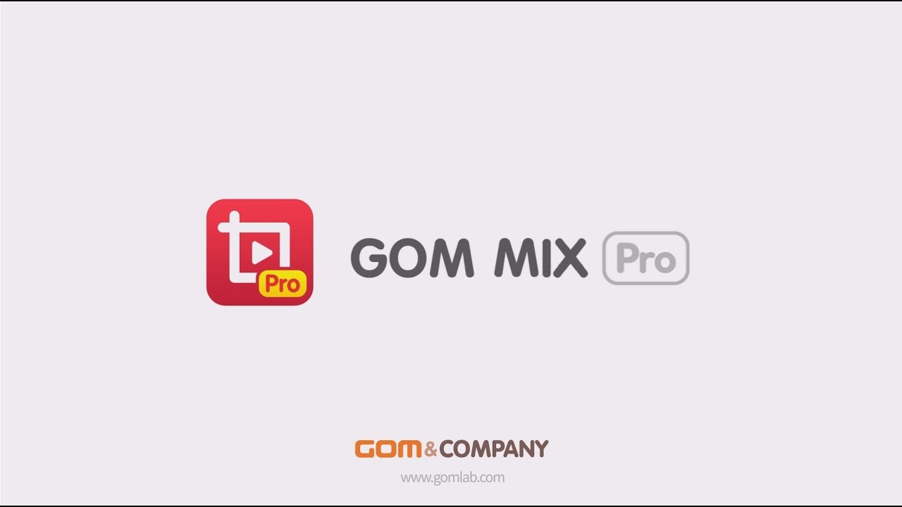 GOM Mix Pro - Free download of simple video editing software