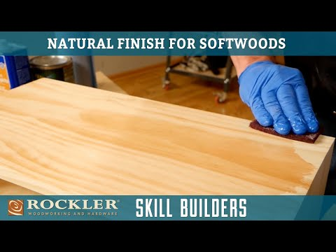 How To Apply A Clear Natural Finish To Softwoods - Wood Finish Recipe 4 | Rockler Skill Builders